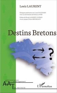Loeiz Laurent - Destins bretons.