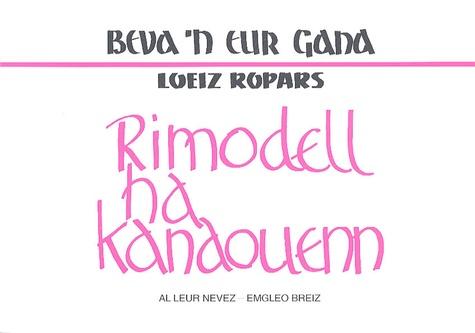 Loeiz Roparz - Rimodell ha kanaouenn.
