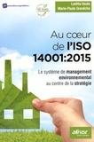 Loetitia Vaute et Marie-Paule Grevèche - Au coeur de l'ISO 14001:2015 - Le système de management environnemental au centre de la stratégie.