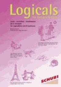 Logicals für Fortgeschrittene - Lesen - verstehen - kombinieren ab dem 4. Schuljahr für Jugendliche und Erwachsene.