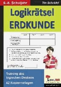 Logikrätsel Erdkunde - Pfiffige Logicals zum Training des logischen Denkens.