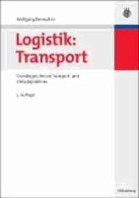 Logistik: Transport 1 - Grundlagen, lineare Transport- und Umladeprobleme.