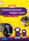 logo! Kinderreporter fragen nach - So funktioniert die Welt!.