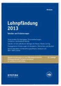 Lohnpfändung 2013 - Tabellen und Erläuterungen - Neue Pfändungsfreigrenzen ab 01.07.2013.