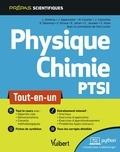 Loïc Almeras et Marc Cavelier - Physique-chimie PTSI - Tout-en-un.