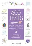 Loïc Audrain et Sandra Lebrun - 600 tests musclés pour booster vos neurones.