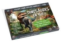 Loïc Audrain et Sandra Lebrun - Dinosaures en vue ! - Pourrez-vous vous enfuir en moins de 60 minutes ?.