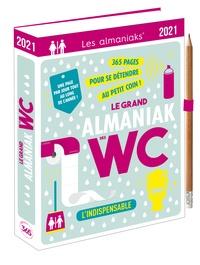 Loïc Audrain et Marie-Laure Bayle - Le grand Almaniak des WC.