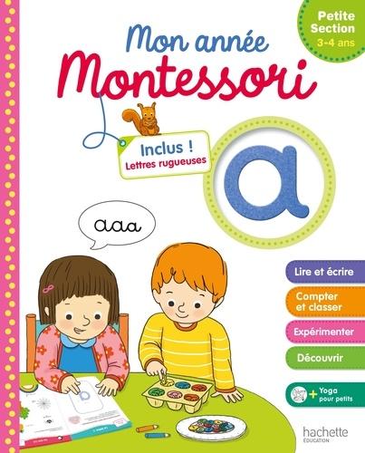 Mon année Montessori de Petite Section