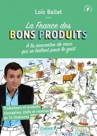 La France des bons produits - A la rencontre de ceux qui se battent pour le goût.pdf