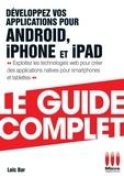Loïc Bar - Développez App Androïd Iphone Guide Complet.