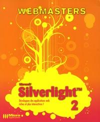 Loïc Bar et Simon Boigelot - Silverlight 2.