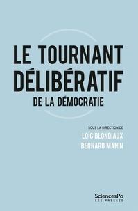 Loïc Blondiaux et Bernard Manin - Le tournant délibératif de la démocratie.