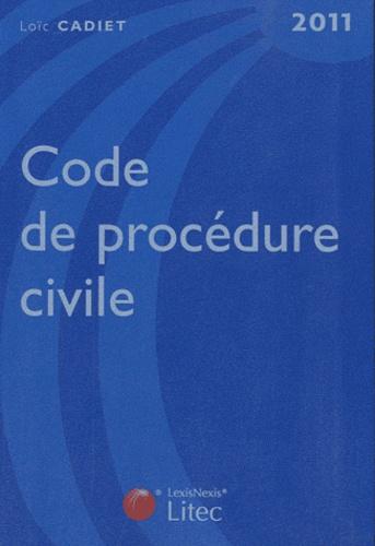 Loïc Cadiet - Code de procédure civile 2011.