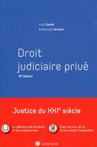 Loïc Cadiet et Emmanuel Jeuland - Droit judiciaire privé.