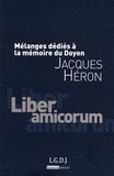 Loïc Cadiet - Jacques Héron - Mélanges dédiés à la mémoire du doyen.