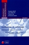 Loïc Cadiet - Médiation & arbitrage, Alternative dispute résolution - Alternative à la justice ou justice alternative ? Perspectives comparatives.