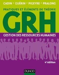 Loïc Cadin et Francis Guérin - GRH - 4e éd. - Gestion des ressources humaines.