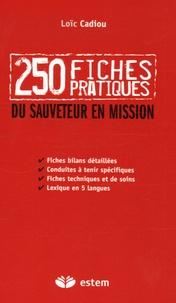 Histoiresdenlire.be 250 Fiches pratiques du sauveteur en mission Image