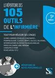 Loïc Cadiou et Frédéric Pousset - Le répertoire des 105 outils de l'infirmière.