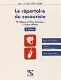 Loïc Cadiou - Le répertoire du secouriste.
