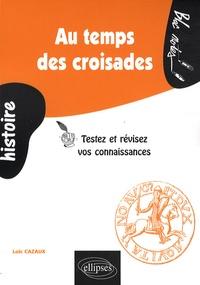 Au temps des croisades - Testez et révisez vos connaissances.pdf