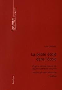 Loïc Chalmel - La petite école dans l'école - Origine piétiste-morave de l'école maternelle française.
