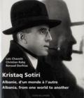 Loïc Chauvin et Christian Raby - Kristaq Sotiri - Albanie, d'un monde à l'autre.