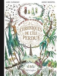 Loïc Clément - Chroniques de l'île perdue.