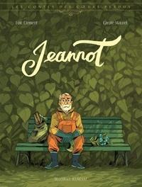 Loïc Clément et Carole Maurel - Les contes des coeurs perdus  : Jeannot.