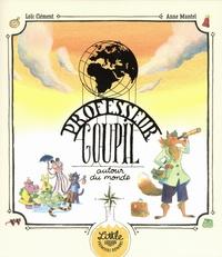 Loïc Clément et Anne Montel - Professeur Goupil  : Professeur Goupil autour du monde.