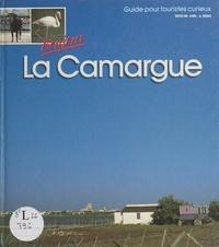Loic Codrons et Jean-Michel Renault - Bonjour La Camargue - Guide pour touristes curieux.