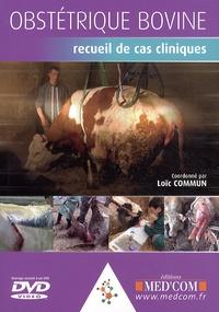 Loïc Commun et Pierre Bruyère - Obstétrique bovine - Recueil de cas cliniques. 1 DVD