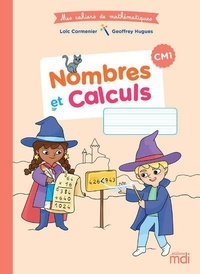 Loïc Cormenier et Geoffrey Hugues - Nombres et calcul CM1.