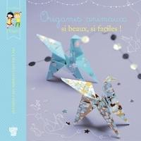 Jean-Gabriel Jauze - Origamis animaux, si beaux, si faciles !.