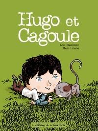 Loïc Dauvillier et Marc Lizano - Hugo et Cagoule.