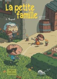 Loïc Dauvillier et Marc Lizano - La petite famille Tome 2 : Biquet.