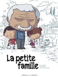 Loïc Dauvillier et Marc Lizano - La petite famille.