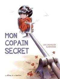 Loïc Dauvillier et Alain Kokor - Mon copain secret.