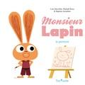 Loïc Dauvillier et Mickaël Roux - Monsieur Lapin  : La peinture.