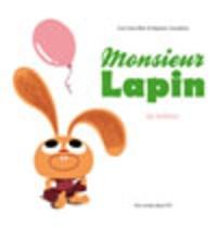 Loïc Dauvillier et Baptiste Amsallem - Monsieur Lapin Tome 3 : Les ballons.