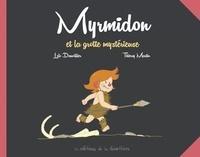 Loïc Dauvillier et Thierry Martin - Myrmidon Tome 5 : Myrmidon et la grotte mystérieuse.
