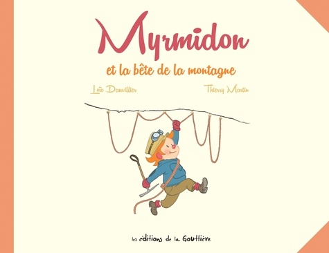 Myrmidon Tome 6 Myrmidon et la bête de la montagne