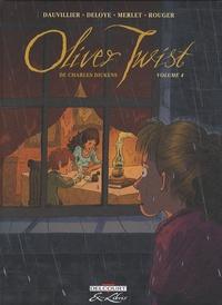 Loïc Dauvillier et Olivier Deloye - Oliver  Twist - Tome 4.
