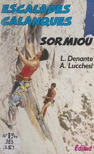 Loïc Denante et Alexis Lucchesi - Escalades dans le massif des Calanques : Sormiou.