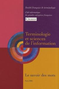 Loïc Depecker et Violette Dubois - Terminologie et sciences de l'information - Le savoir des mots.