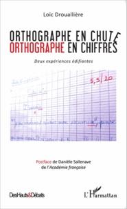 Orthographe en chute, orthographe en chiffres - Deux expériences édifiantes.pdf
