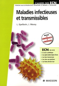 Loïc Epelboin et Julie Macey - Maladies infectieuses et transmissibles.