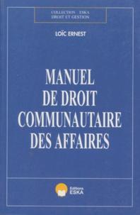 Loïc Ernest - Manuel de droit communautaire des affaires.