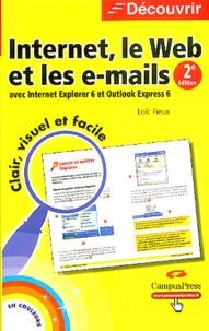 Loïc Fieux - Internet, le Web et les e-mails avec Internet Explorer 6 et Outlook Express 6.